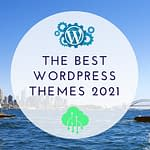 The best free WordPress themes of 2021